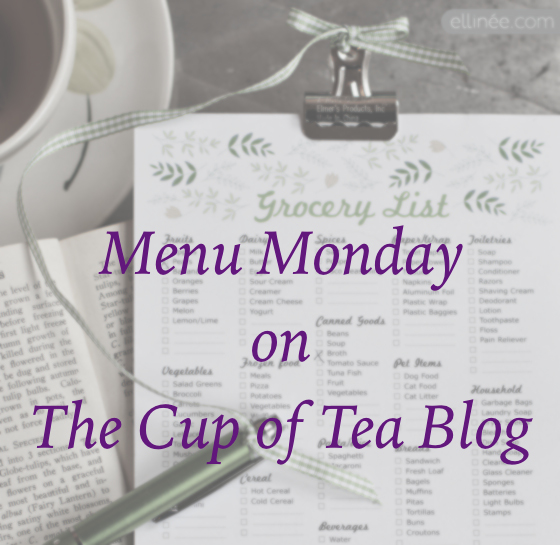 Menu Monday on The Cup of Tea Blog