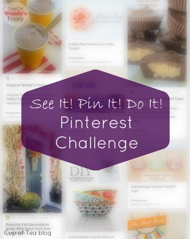 Pinterest Challenge | Cup of Tea blog