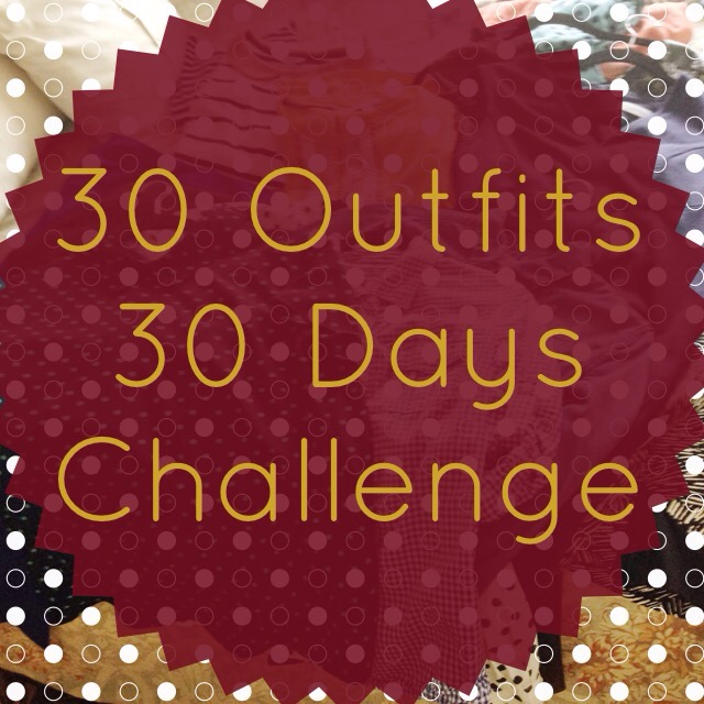 30 Outfits in 30 Days Challenge on Cup of Tea